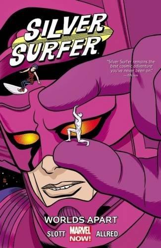 Silver Surfer Vol. 2: Worlds Apart by Dan Slott(2015-06-30)