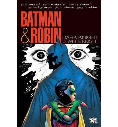 [Batman & Robin: Dark Knight, White Knight] [by: Various]