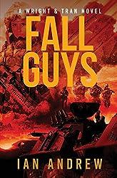 Fall Guys: A Wright & Tran Novel: Volume 3