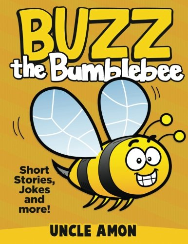 Buzz the Bumblebee: Short Stories, Jokes, and More! (Fun Time Reader)