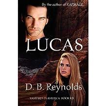 [(Lucas)] [Author: D B Reynolds] published on (October, 2012)