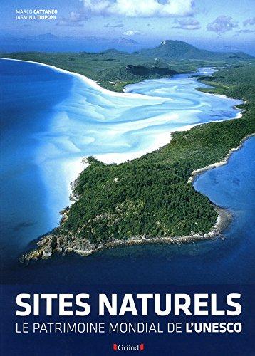 Sites naturels de l'UNESCO - Format réduit par Collectif