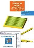 Telecharger Livres Une tablette de Sudoku pour l impression 3D Creez vous meme des objets pour l impression 3D Les tutoriels 3D UP t 8 (PDF,EPUB,MOBI) gratuits en Francaise