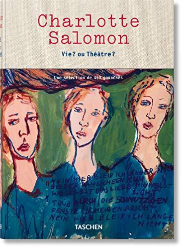Charlotte Salomon. Vie ? ou Théâtre ? Une sélection de 450 gouaches par Evelyn Benesch