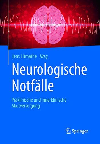 Neurologische Notfälle: Präklinische und innerklinische Akutversorgung