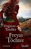 Freyas Töchter: Roman (Die Eifelgräfin-Trilogie 2)