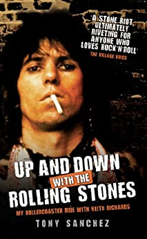 Up and Down with The Rolling Stones - My Rollercoaster Ride with Keith Richards par [Sanchez, Tony]