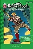 Helden-Abenteuer 02: Robin Hood – Der Überraschungsangriff: Fischer. Nur für Jungs