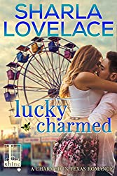 Lucky Charmed (Charmed in Texas Book 2)