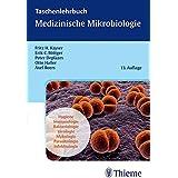 Taschenlehrbuch Medizinische Mikrobiologie