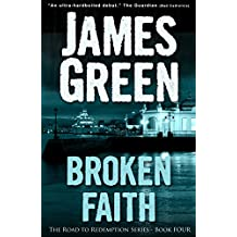 Broken Faith (The Road to Redemption Series Book 4)