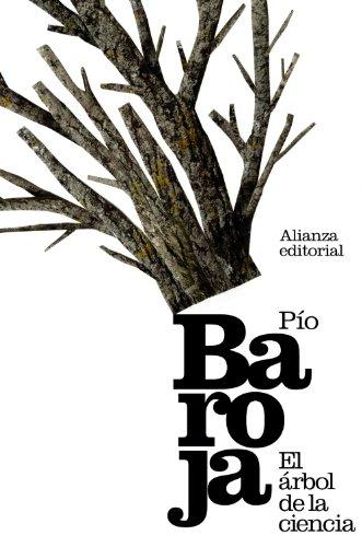 El árbol de la ciencia (El Libro De Bolsillo - Bibliotecas De Autor - Biblioteca Baroja)