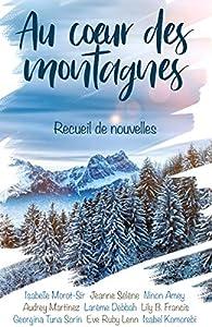 Au coeur des montagnes par Isabelle Morot-Sir