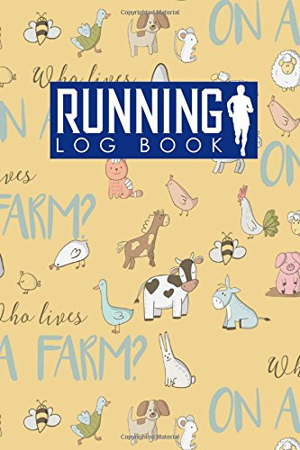 Running Log Book: Runner Diary, Running Journal Log, Running Training Log, Track Distance, Time, Speed, Weather, Calories & Heart Rate: Volume 3 por Rogue Plus Publishing