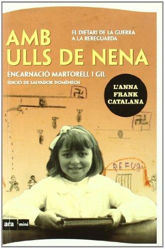 Amb ulls de nena: El dietari de la guerra a la rereguarda (Ara MINI)