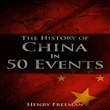 The History of China in 50 Events: History by Country Timeline, Book 2