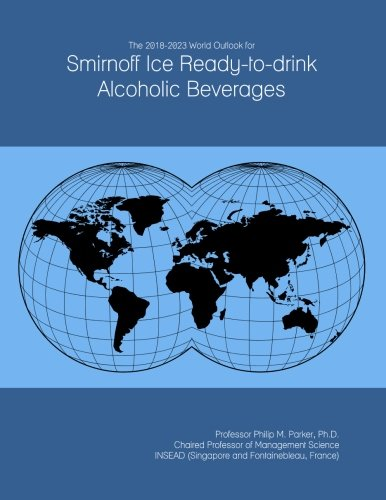 the-2018-2023-world-outlook-for-smirnoff-ice-ready-to-drink-alcoholic-beverages