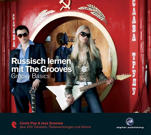 Russisch lernen mit The Grooves: Groovy Basics