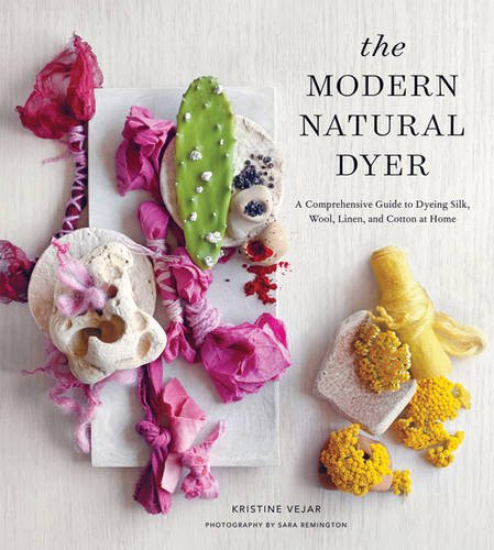 the-modern-natural-dyer-a-comprehensive-guide-to-dyeing-silk-wool-linen-and-cotton-at-home