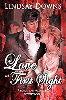 Love at First Sight (Rogues and Rakehells Book 7) by [Downs, Lindsay]