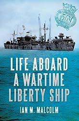 Life Aboard a Wartime Liberty Ship