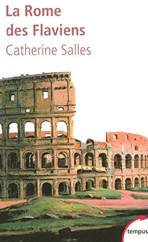 La Rome des Flaviens par Catherine SALLES