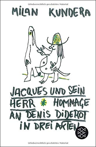 Jacques und sein Herr: Hommage an Denis Diderot in drei Akten
