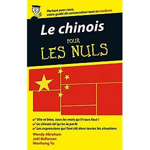 Le chinois pour les Nuls Guide de conversation, 2e édition