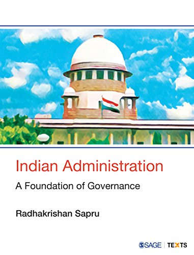 Indian Administration: A Foundation of Governance