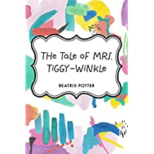 The Tale of Mrs. Tiggy-Winkle (English Edition)