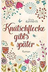 Knutschflecke gibt's später Taschenbuch