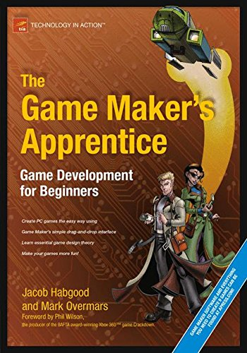 The Game Maker's Apprentice: Game Development for Beginners por Jacob Habgood
