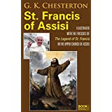 """St. Francis of Assisi: Illustrated with the """"Legend of St. Francis"""" in the Upper Church of Assisi (English Edition)"""