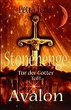 Stonehenge Tür der Götter: Avalon