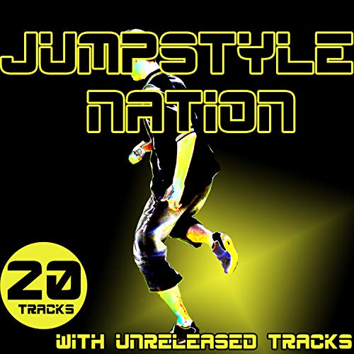 Jumpstyle Nation - With Unreleased Tracks