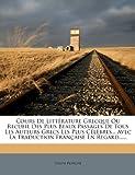 Cours de Litterature Grecque Ou Recueil Des Plus Beaux Passages de Tous Les Auteurs Grecs Les Plus Celebres... Avec La Traduction Francaise En Regard.........