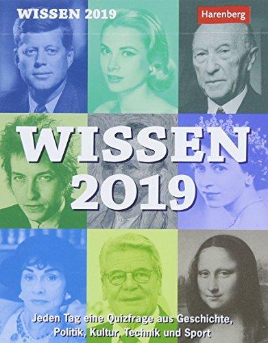 Wissen - Kalender 2019: Jeden Tag eine Quizfrage aus Geschichte, Politik, Kultur, Technik und Sport