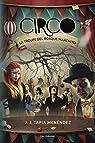 Circo: La troupe del bosque marchito par J.J. Tapia Menéndez