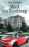Mord am Kirchberg (Kirchberg-Krimis 1)