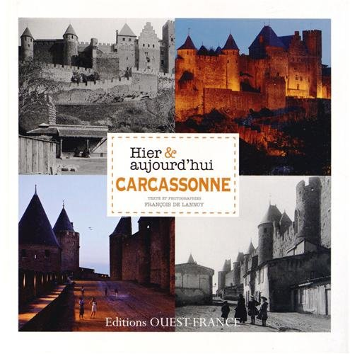 Carcassonne hier & aujourd'hui