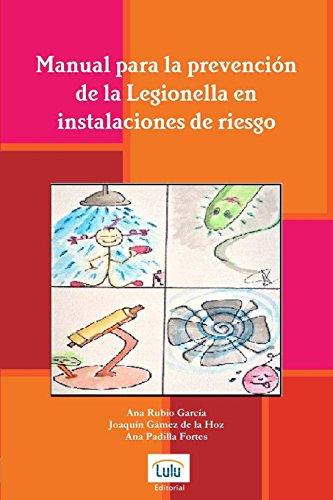Manual Para La Prevencion de La Legionella En Instalaciones de Riesgo