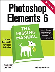 Photoshop Elements 6: The Missing Manual (Missing Manuals)