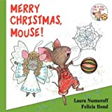 (Merry Christmas, Mouse!) By Numeroff, Laura Joffe (Author) Hardcover on (09 , 2007)