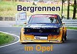 Bergrennen im Opel (Wandkalender 2018 DIN A2 quer): Bergrennen Osnabrück im Opel (Monatskalender, 14 Seiten ) (CALVENDO Sport) [Kalender] [Apr 01, 2017] von Sannowitz, Andreas