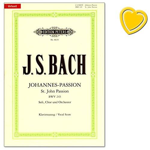 Johannes-Passion BWV 245 für Solostimmen, Chor und Orchester - Komponist: Johann Sebastian Bach - Herausgeber: Carl Eberhardt, Gustav Rösler - Klavierauszug, Urtextausgabe mit bunter herzförmiger Notenklammer