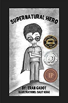 Supernatural Hero (Book 1) (Action & Adventure) by [Gadot, Eran]