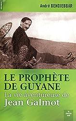 Le prophète de Guyane