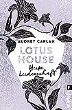 Lotus House - Heiße Leidenschaft