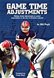 Game Time Adjustments (Making timely adjustments to unmet expectations is the key to Christian maturity) (English Edition)