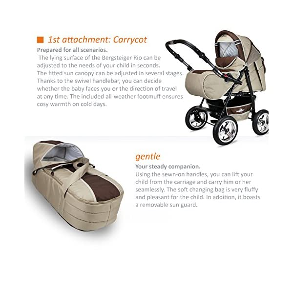 Bergsteiger Rio Combination Pram; soft changing bag; diaper bag; (10-piece mega set; 8 colours) Bergsteiger Comprehensive pram set made by Bergsteiger. This package leaves no wish unfulfilled and will be a trusty companion to you and your child from the moment your child is born. The clever design is easy to use. Thanks to its light weight and compact size, this pram will easily fit into your car. Safety comes first! With this combination pram, you are always on the safe side. The Bergsteiger pram complies with European safety standard EN1888, which specifies safety requirements regarding materials, construction and stability. Stunning colours - modern design. This Bergsteiger pram is not only extremely versatile, it is also an absolute eye catcher. The modern colour scheme and the large air tyres on chrome rims guarantee a beautiful look. 4